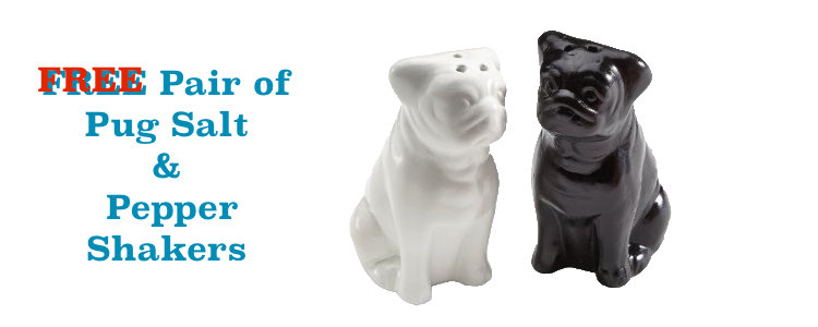 FREE Pug Salt & Pepper...